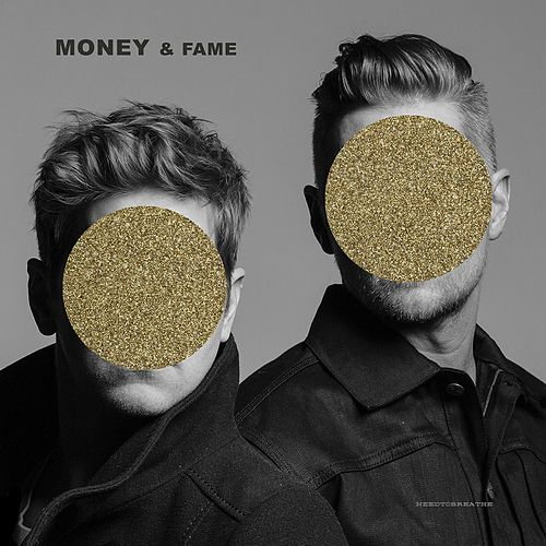 Money & Fame by NEEDTOBREATHE