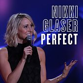 Perfect by Nikki Glaser