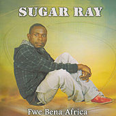 Fwe Bena Africa by Sugar Ray