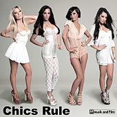 Chics Rule by Various Artists