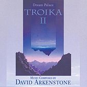 Troika II: Dream Palace by Troika