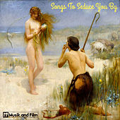 Songs to Seduce You By by Various Artists