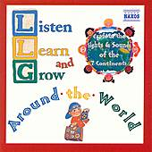 Listen, Learn, and Grow: Around the World by Various Artists
