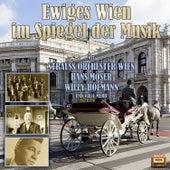 Ewiges Wien im Spiegel der Musik by Various Artists
