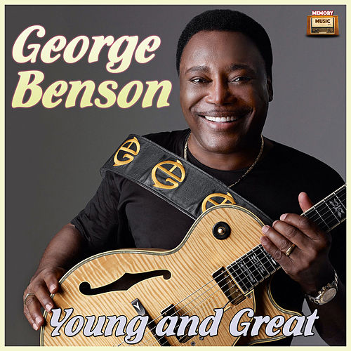Young and Great von George Benson
