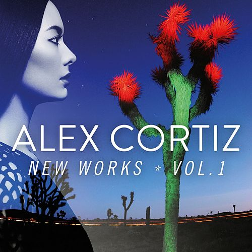 New Works, Vol. 1 by Alex Cortiz