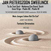 Jan Pieterszoon Sweelinck: Vocal Compositions & Instrumental Compositions by Various Artists