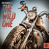 The Hondells: The Wild One, Vol. 1 by The Hondells