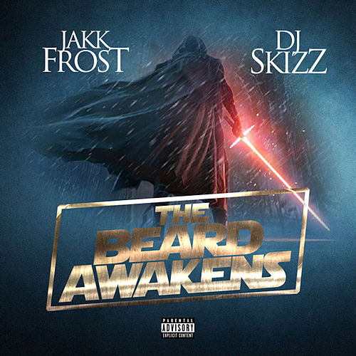 The Beard Awakens by Jakk Frost
