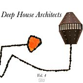 Deep House Architects, Vol. 4 by Various Artists