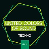 United Colors of Sound - Techno, Vol. 10 by Various Artists