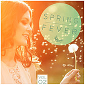 Spring Fever, Vol. 2 by Various Artists