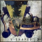 V-Shaped (Remixed by Valique) by Various Artists