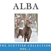 Alba: The Scottish Collection, Vol. 1 by Various Artists