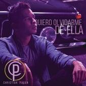 Quiero Olvidarme De Ella by Christian Pagán