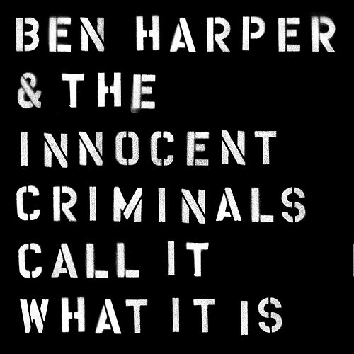 Call It What It Is von Ben Harper