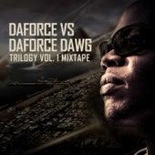 Daforce vs Daforce Dawg by Daforce