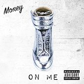On Me by Money (Hip-Hop)