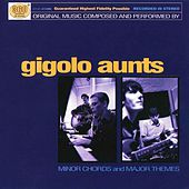 Minor Chords & Major Themes by Gigolo Aunts