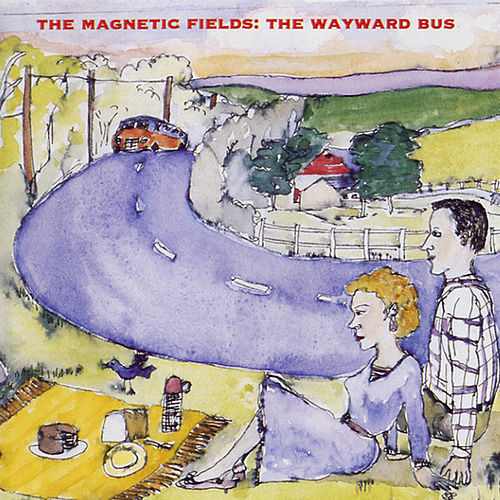 The Wayward Bus/Distant Plastic Trees by Magnetic Fields