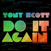 Do It Again by Tony Scott