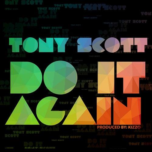 Do It Again by Tony Scott