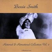 Bessie Smith Restored & Remastered Collection, Vol. 2 (All Tracks Remastered 2016) by Bessie Smith