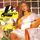 Lucero De Mexico by Lucero