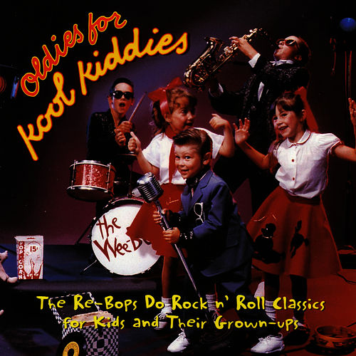 Oldies For Kool Kiddies by The Re-Bops