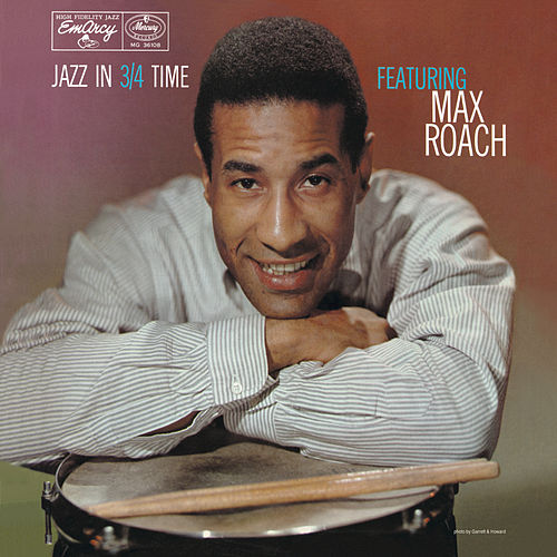 Jazz In 3/4 Time by Max Roach