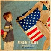American Girl (feat. Matthew Santos) by Mind Over Matter