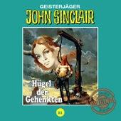 Tonstudio Braun, Folge 21: Hügel der Gehenkten by John Sinclair