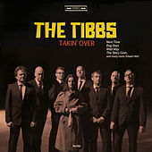 Takin' Over by The Tibbs