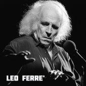 Léo Ferré by Leo Ferre