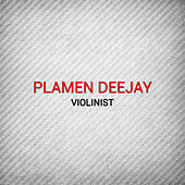 Violinist by Plamen Deejay