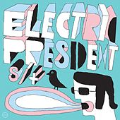 S / T by Electric President