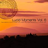 Lucid Moments, Vol. 6 (Finest Selection of Chill Out Ambient Club Lounge, Deep House and Panorama of Cafe Bar Music) by Various Artists