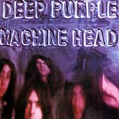 Machine Head (Remastered) by Deep Purple