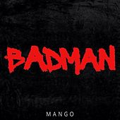 Badman by Mango