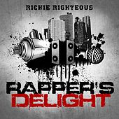 Rapper's Delight by Richie Righteous