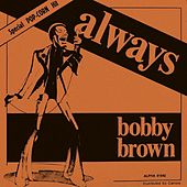Always by Bobby Brown
