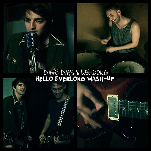 Hello Everlong Mash-Up by Dave Days