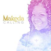 Calling by Makeda
