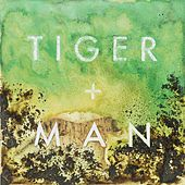 Tiger + Man by Tiger