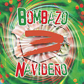 Bombazo Navideno, Vol. 3 by Various Artists