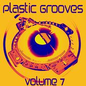 Plastic Grooves, Vol. 7 by Various Artists