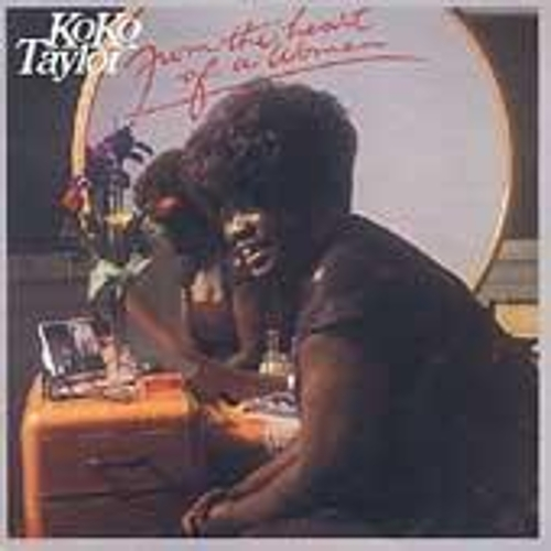 From the Heart of a Woman by Koko Taylor