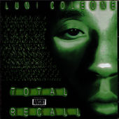 Total Recall by Luni Coleone