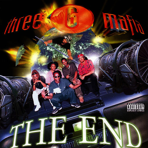 The End by Three 6 Mafia