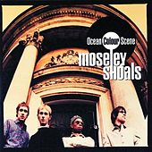 Moseley Shoals by Ocean Colour Scene